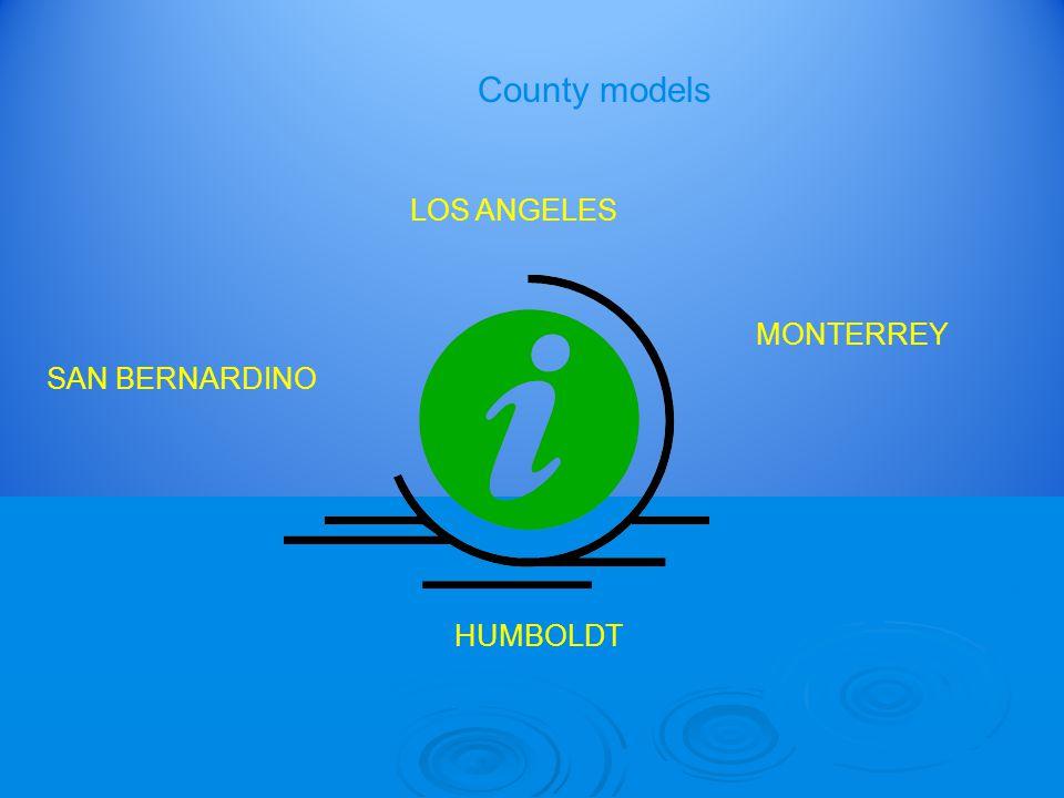 LOS ANGELES MONTERREY SAN BERNARDINO HUMBOLDT County models