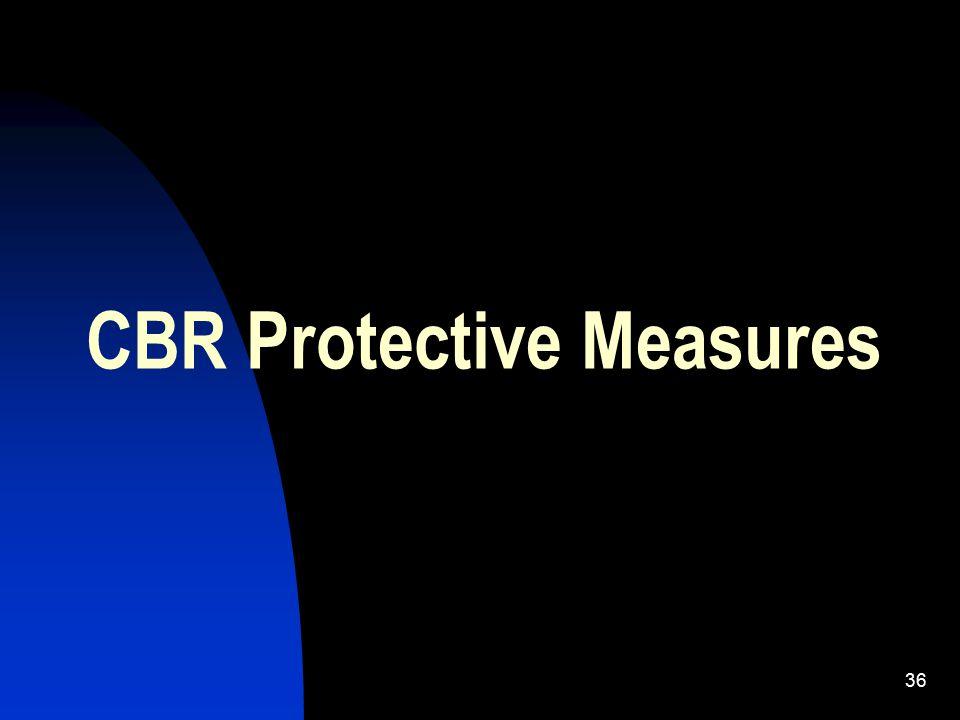 36 CBR Protective Measures