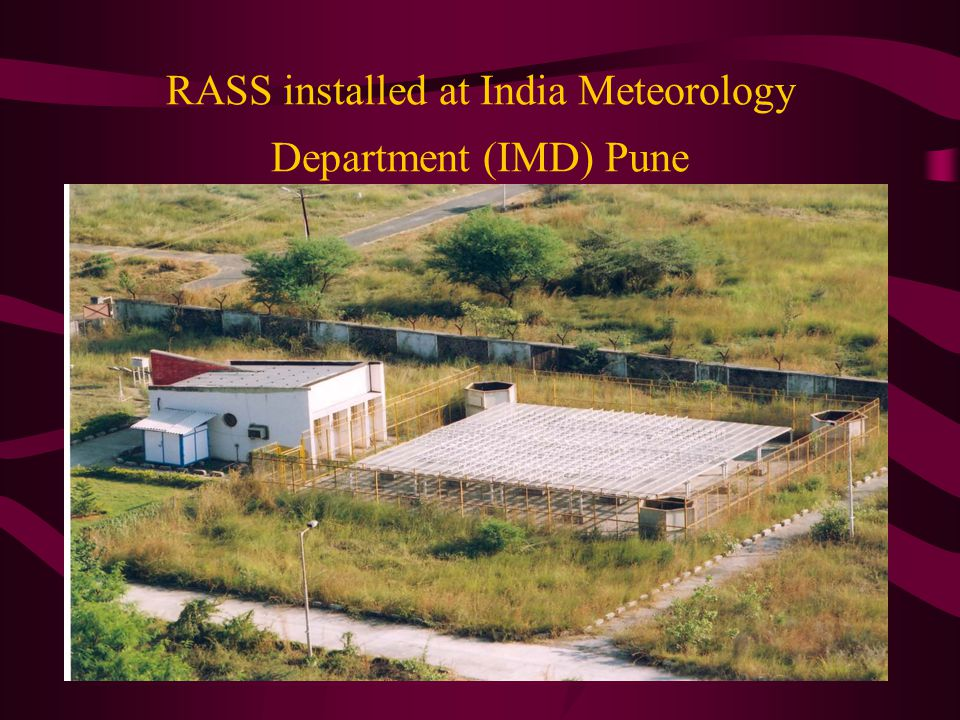 RASS installed at India Meteorology Department (IMD) Pune