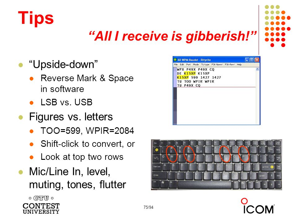 75/94 Tips All I receive is gibberish! Upside-down Reverse Mark & Space in software LSB vs.