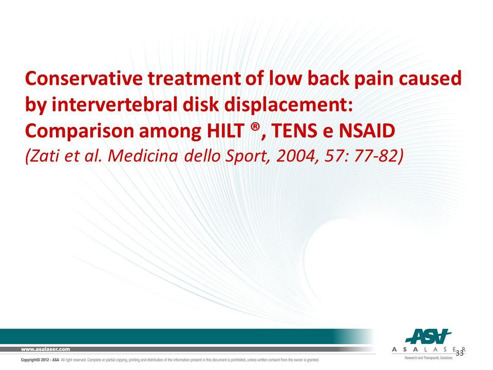 Conservative treatment of low back pain caused by intervertebral disk displacement: Comparison among HILT ®, TENS e NSAID (Zati et al. Medicina dello