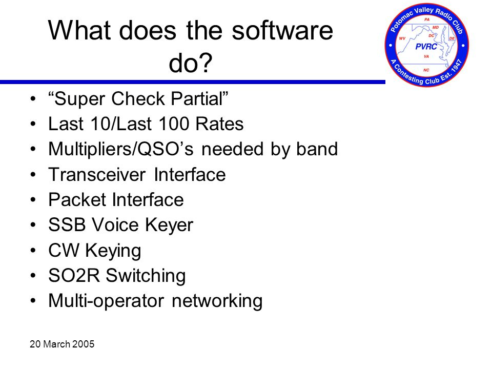 20 March 2005 What does the software do.