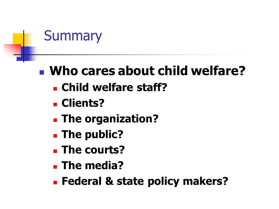 Summary Who cares about child welfare. Child welfare staff.