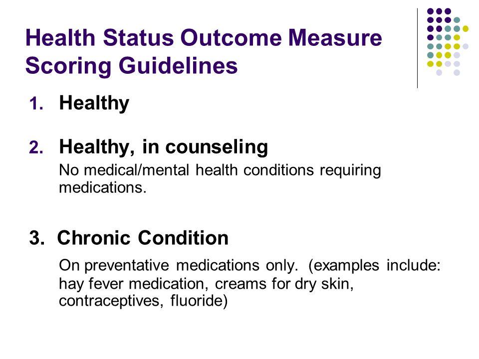 Health Status Outcome Measure Scoring Guidelines 1.