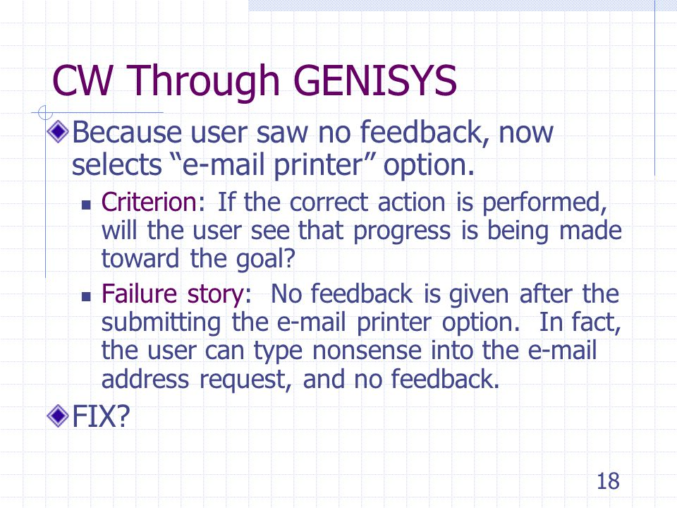 18 CW Through GENISYS Because user saw no feedback, now selects e-mail printer option.