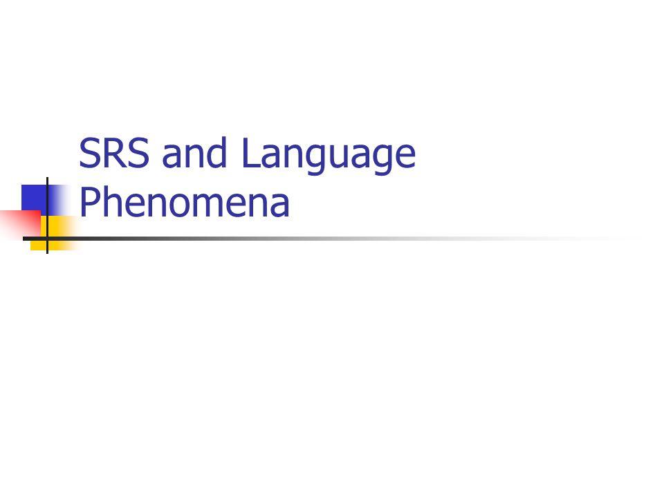 SRS and Language Phenomena