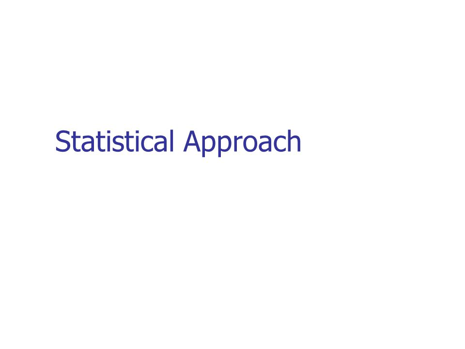 Statistical Approach