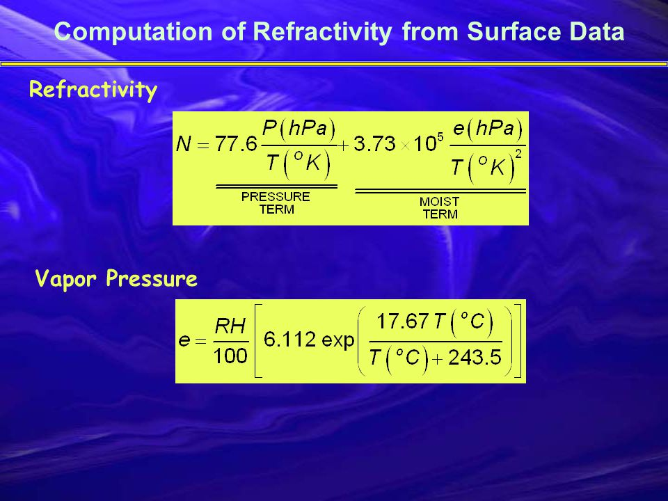 Computation of Refractivity from Surface Data Refractivity Vapor Pressure