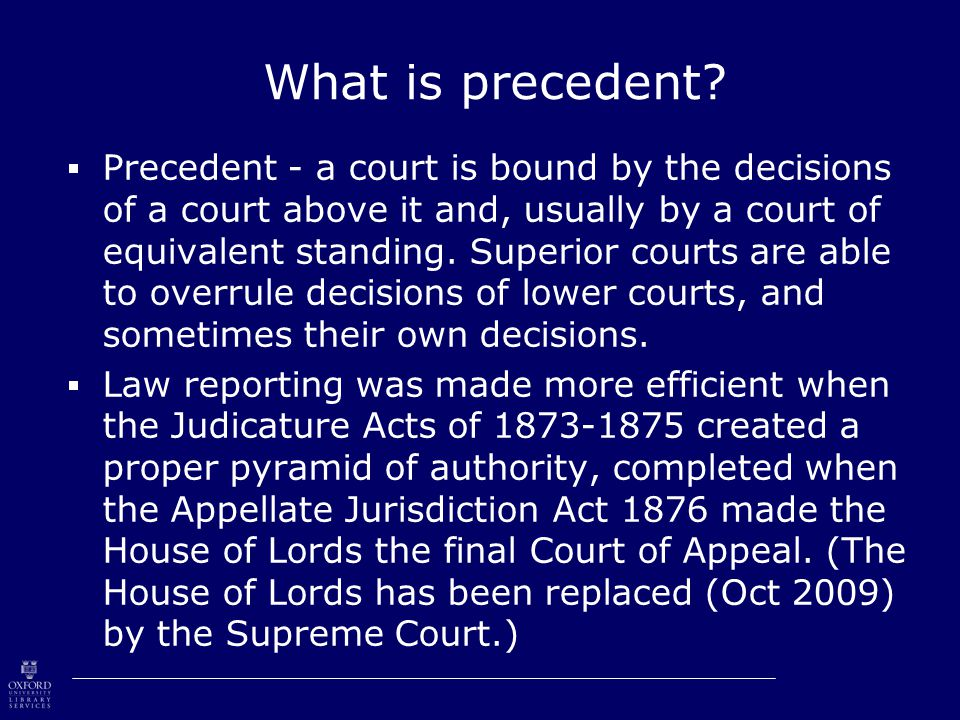 What is precedent.
