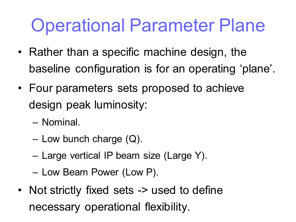 Operational Parameter Plane Rather than a specific machine design, the baseline configuration is for an operating 'plane'. Four parameters sets propos
