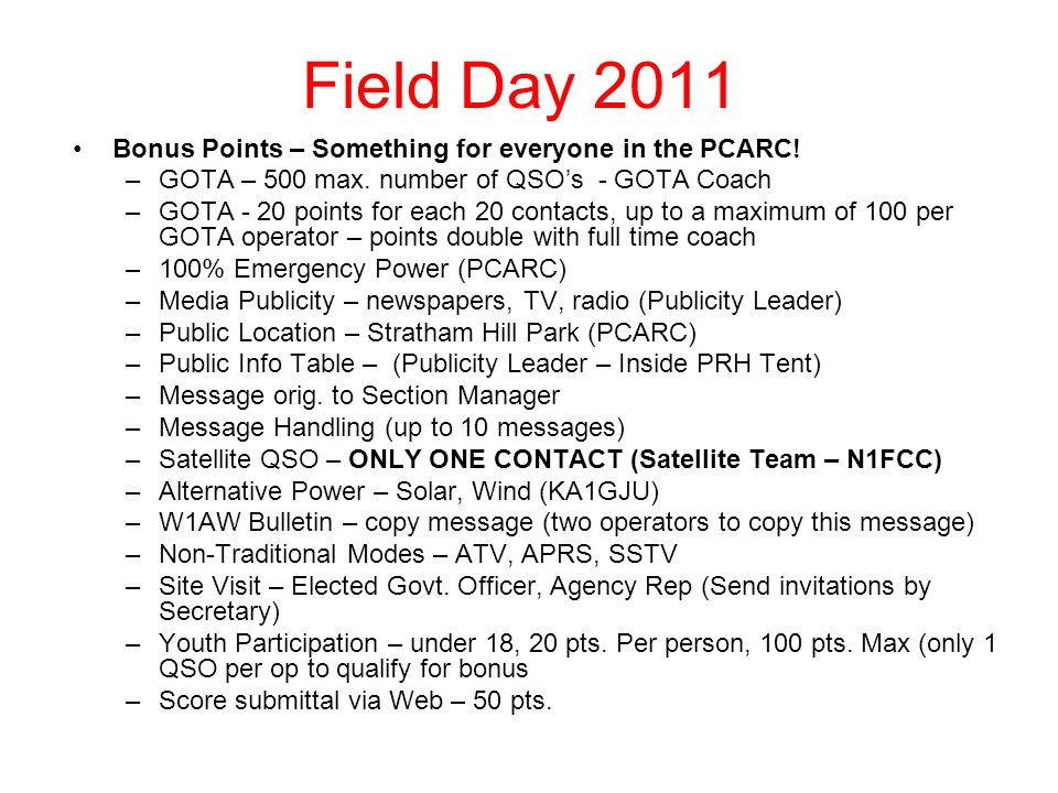 Field Day 2011 Bonus Points – Something for everyone in the PCARC.