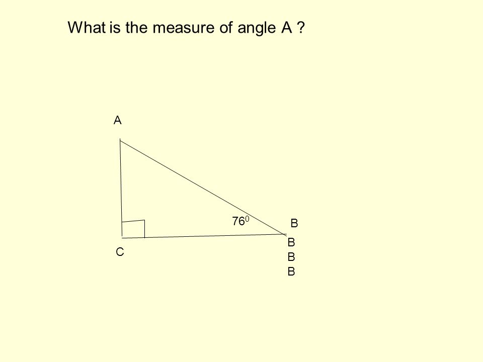 15. What is the measure of angle A