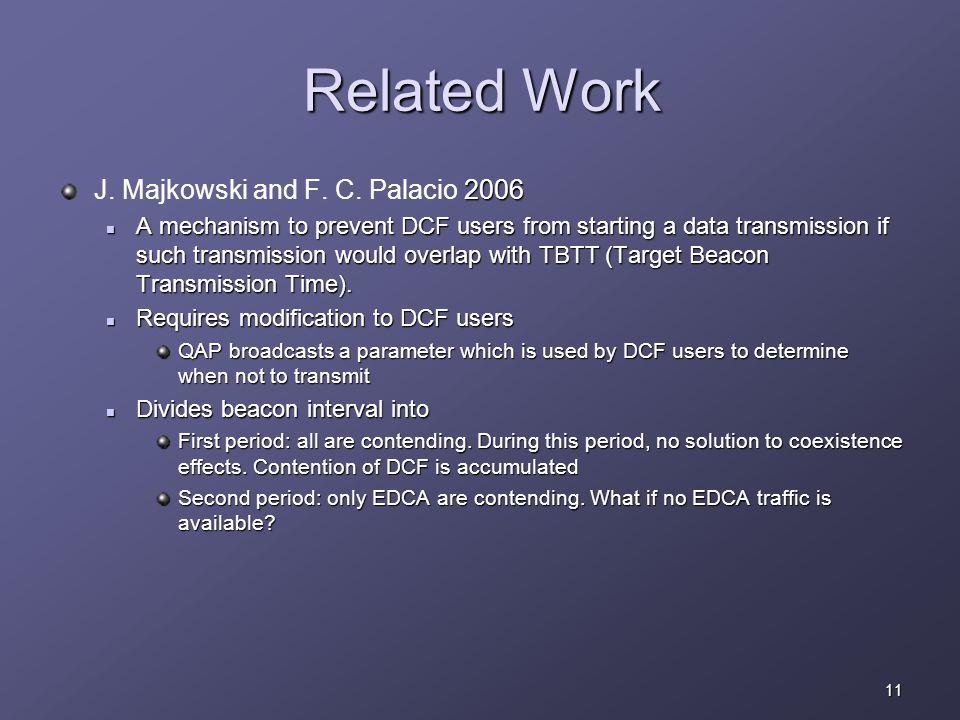 11 Related Work 2006 J. Majkowski and F. C.