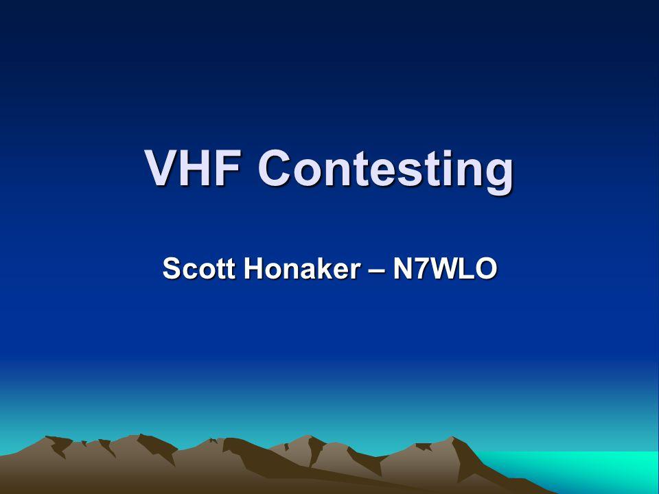 VHF Contesting Scott Honaker – N7WLO