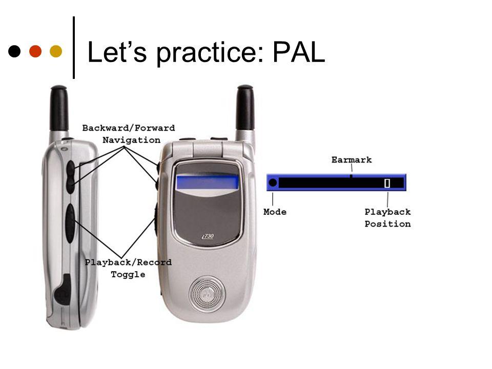 Let's practice: PAL