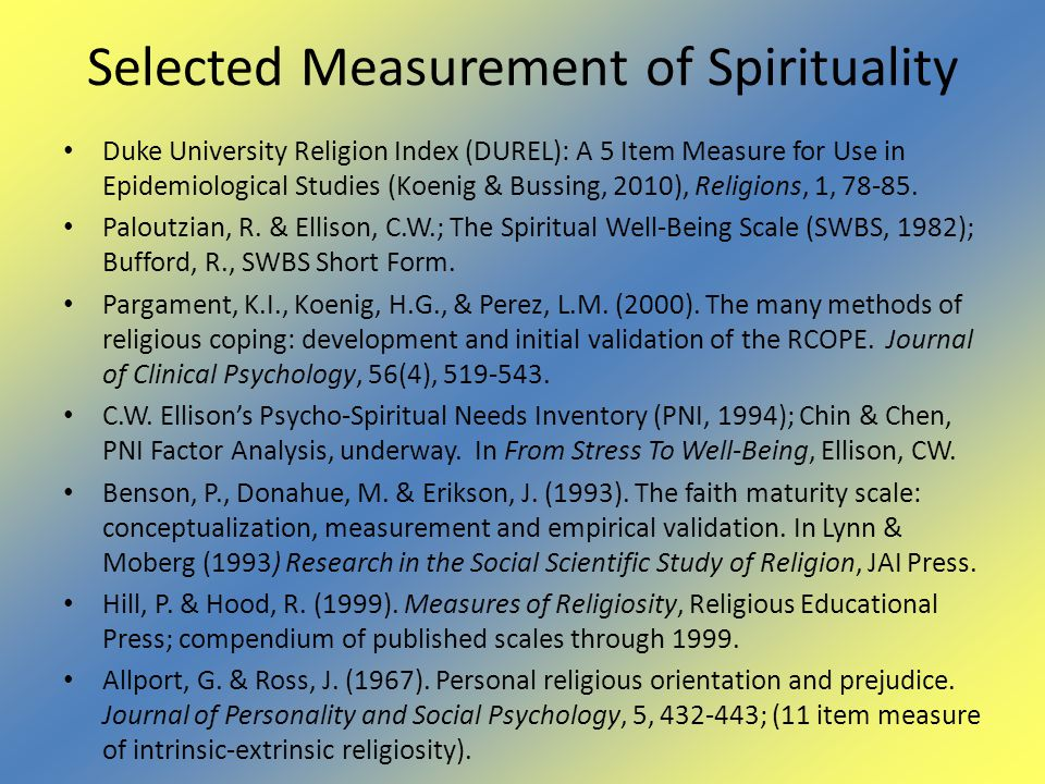 Selected Measurement of Spirituality Duke University Religion Index (DUREL): A 5 Item Measure for Use in Epidemiological Studies (Koenig & Bussing, 20