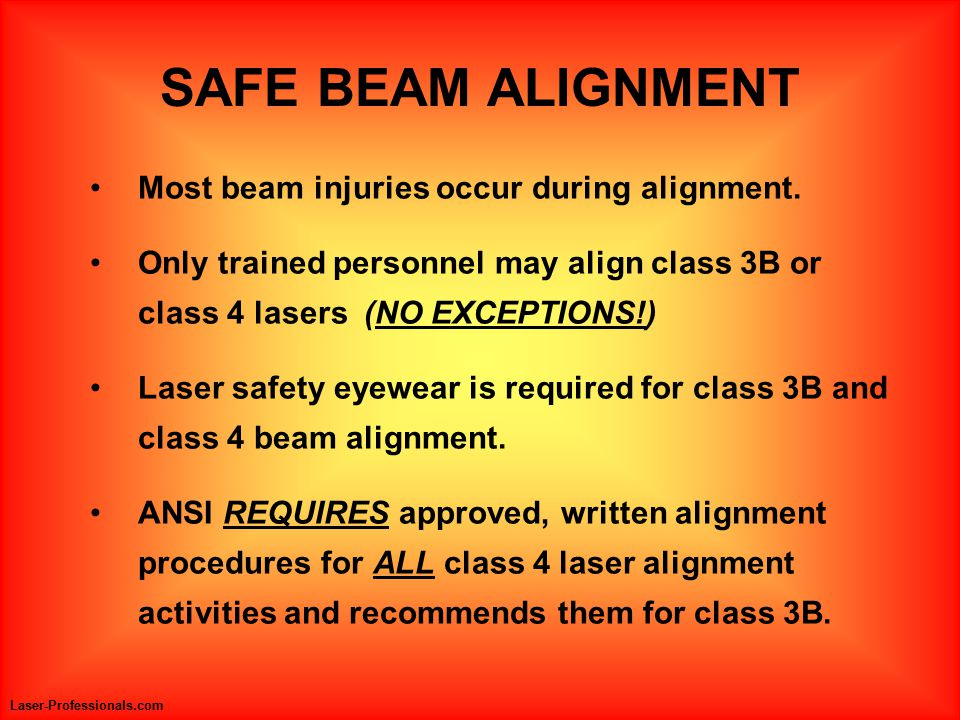 Most beam injuries occur during alignment.