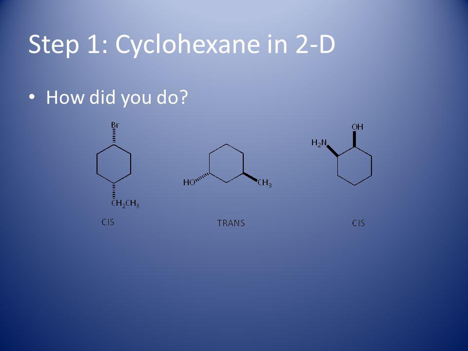 Step 2: Draw cis-1, 3-dimethylcyclohexane