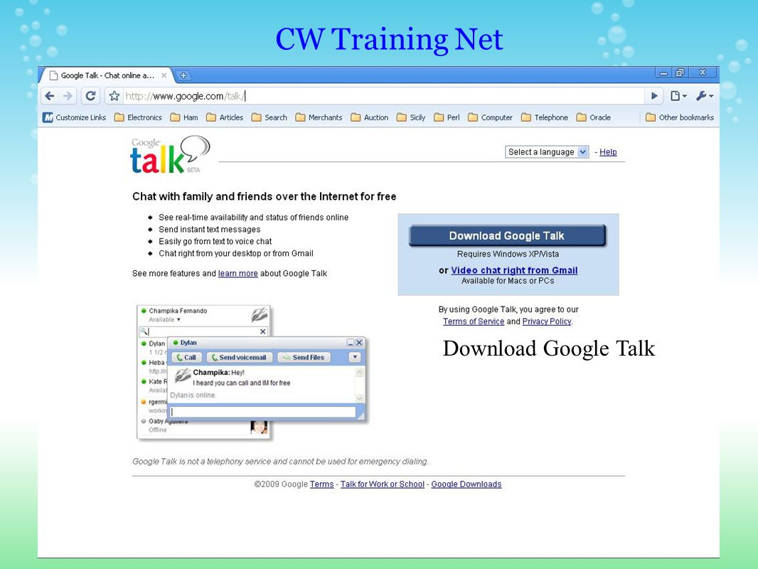 CW Training Net Get more info on gTalk
