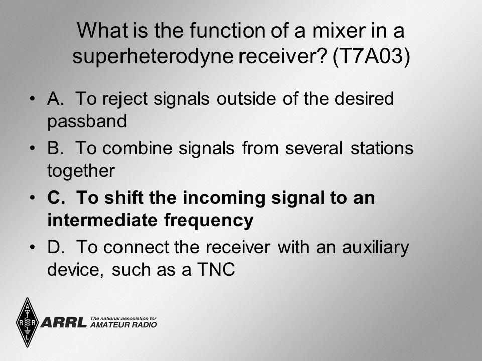 What is the function of a mixer in a superheterodyne receiver.