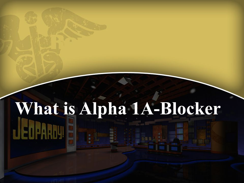 What is Alpha 1A-Blocker