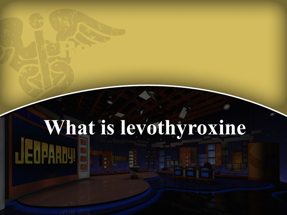 What is levothyroxine
