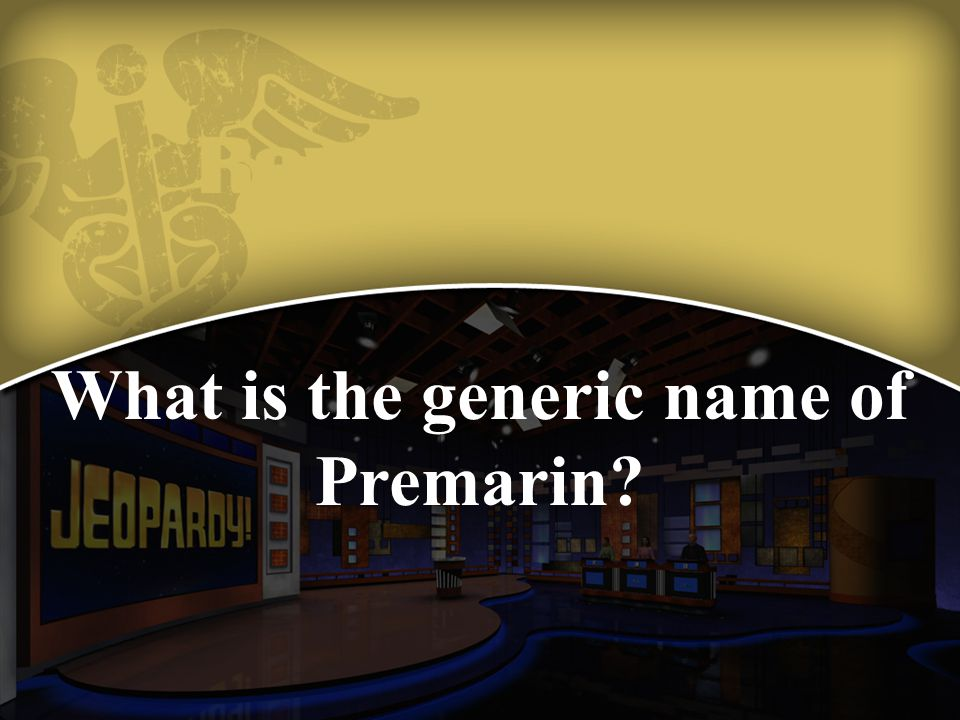 What is the generic name of Premarin