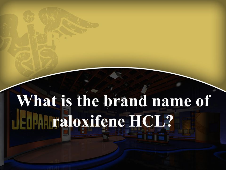 What is the brand name of raloxifene HCL
