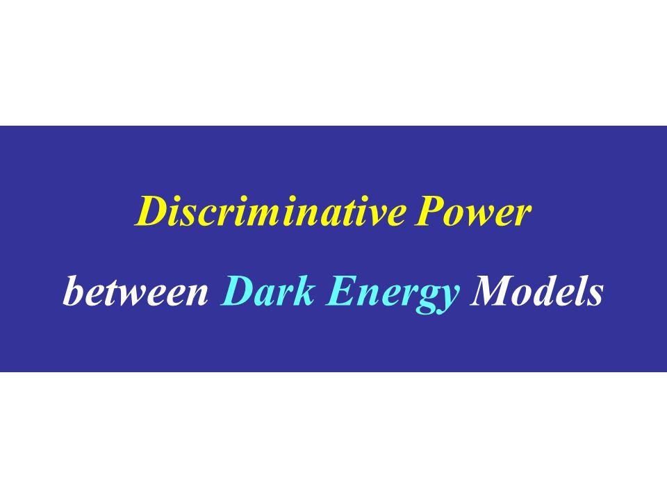 Discriminative Power between Dark Energy Models