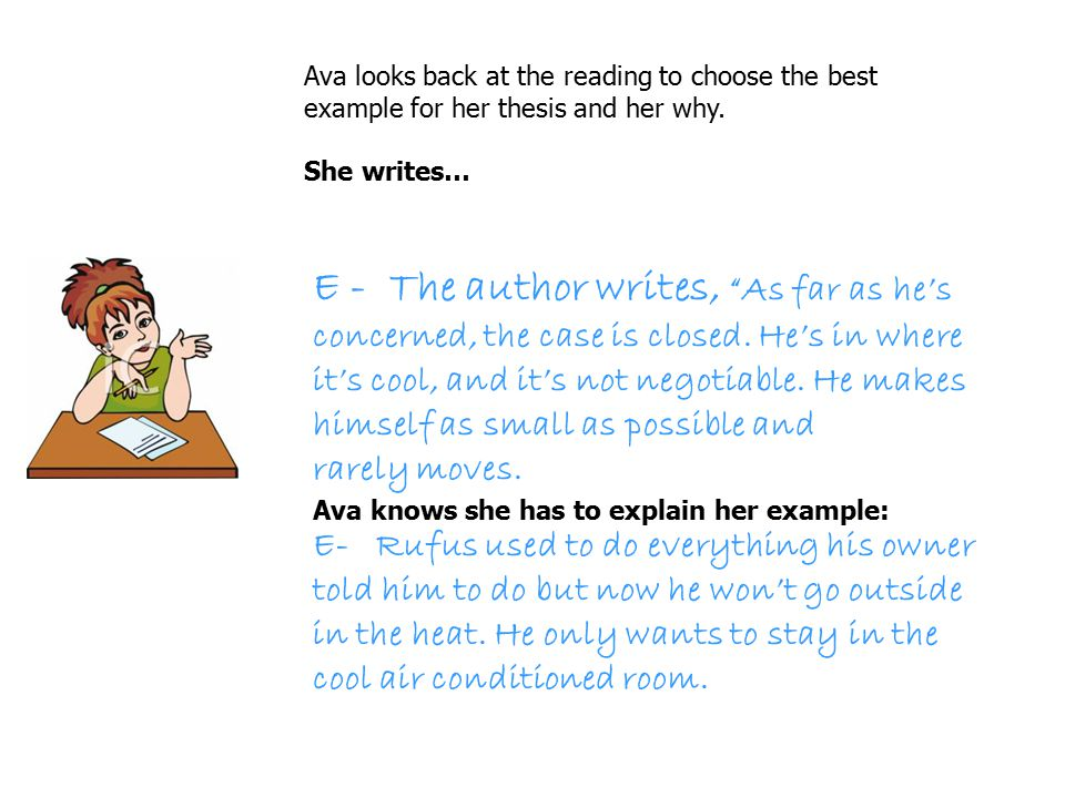 Ava looks back at the reading to choose the best example for her thesis and her why.