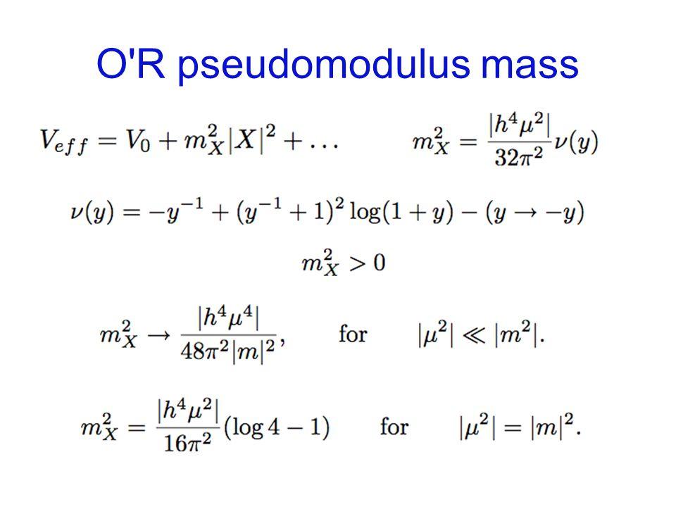 O R pseudomodulus mass