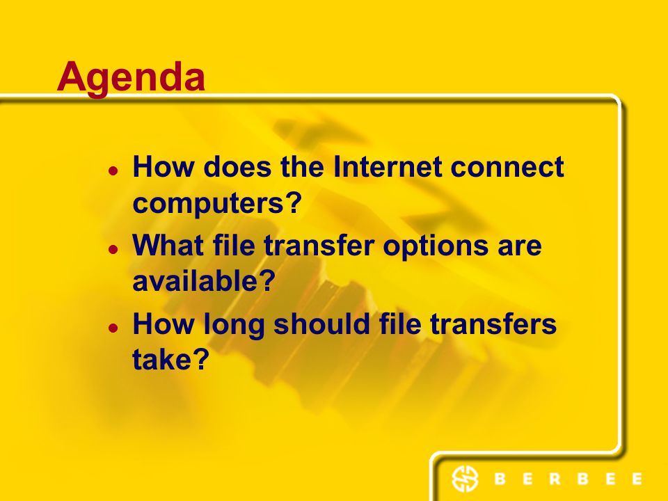 Agenda How does the Internet connect computers. What file transfer options are available.