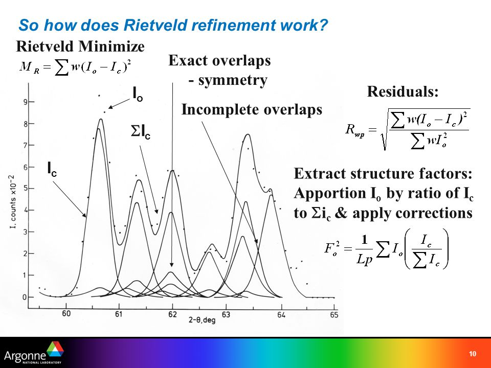 11 Rietveld refinement - Least Squares Theory and a function then the best estimate of the values p i is found by minimizing This is done by setting the derivative to zero Results in n normal equations (one for each variable) - solve for p i Given a set of observations G obs