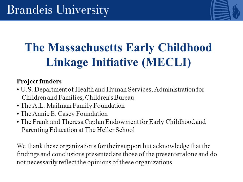 The Massachusetts Early Childhood Linkage Initiative (MECLI) Project funders U.S.