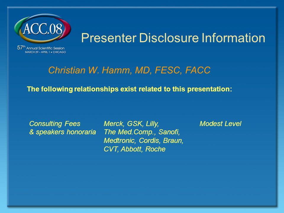 Presenter Disclosure Information Christian W.