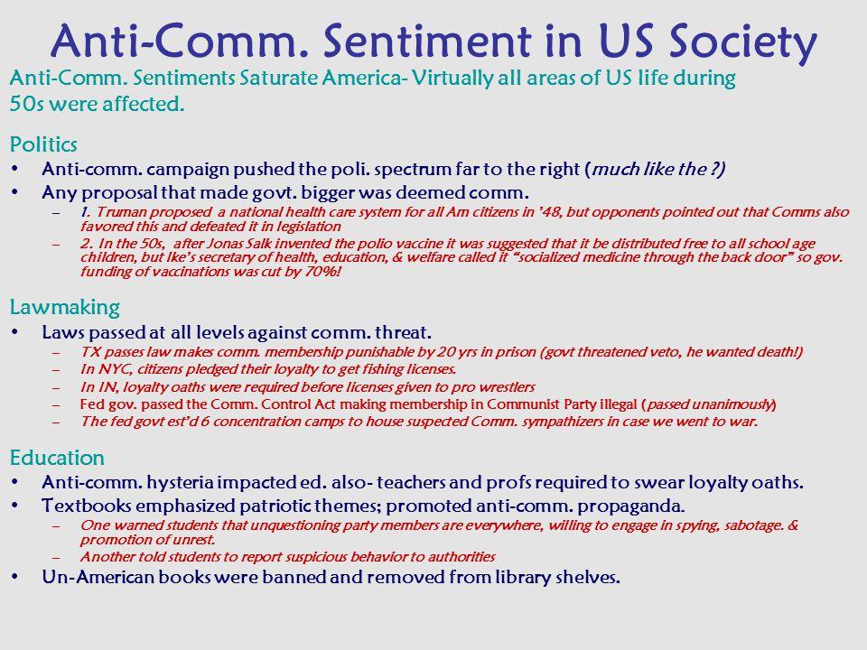 Anti-Comm. Sentiment in US Society Anti-Comm.