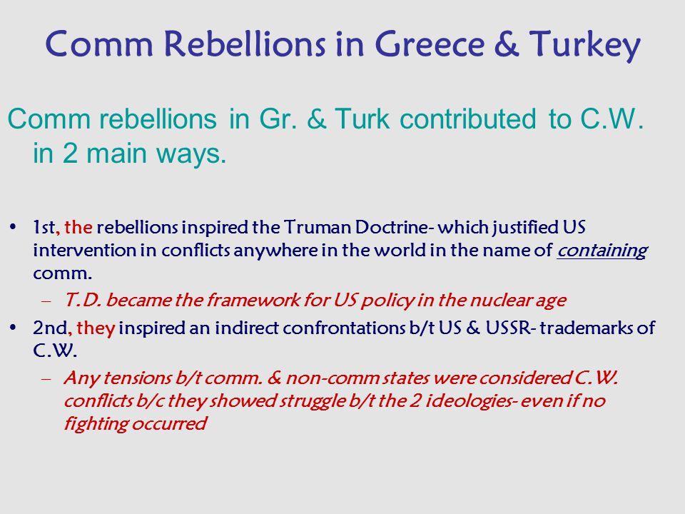 Comm Rebellions in Greece & Turkey Comm rebellions in Gr.