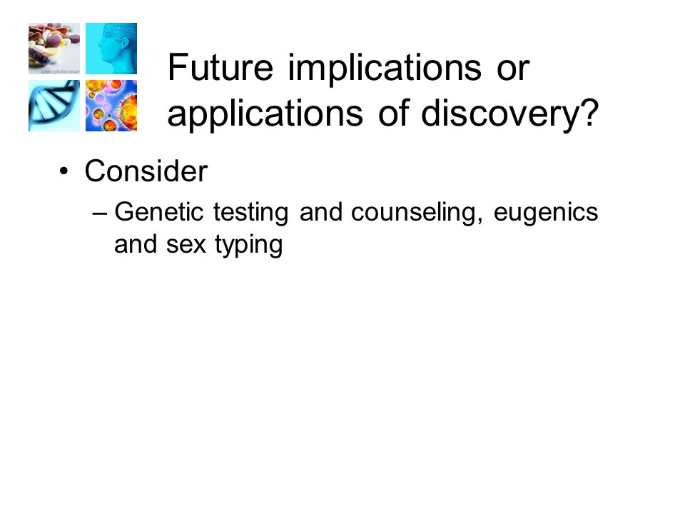 Future implications or applications of discovery.