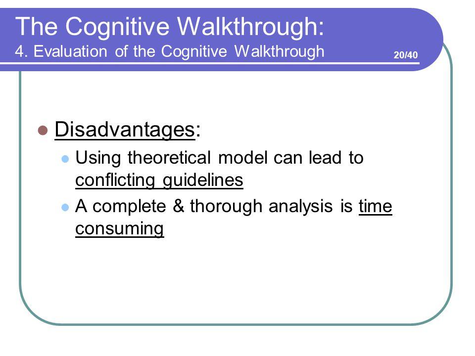 The Cognitive Walkthrough: 4.