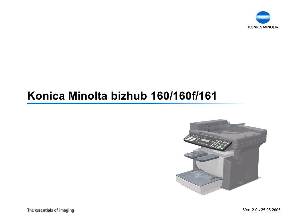 Konica Minolta bizhub 160/160f/161 Ver. 2.0 - 25.05.2005
