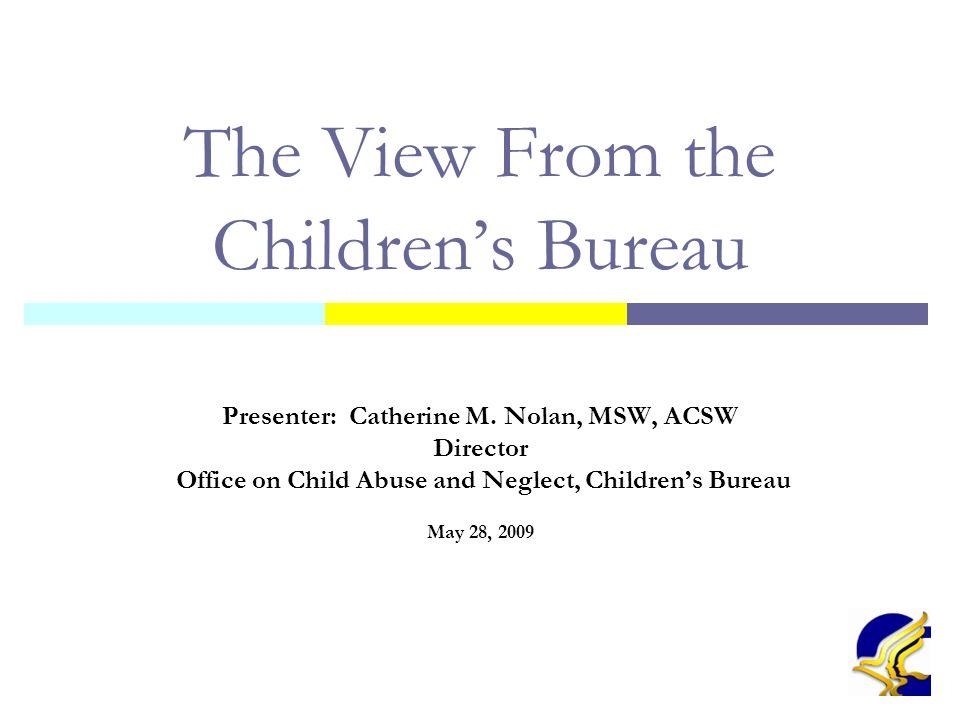 2 Presentation Overview  I.History of the Children's Bureau  II.
