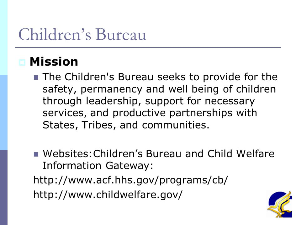 6 II. Children's Bureau Organization