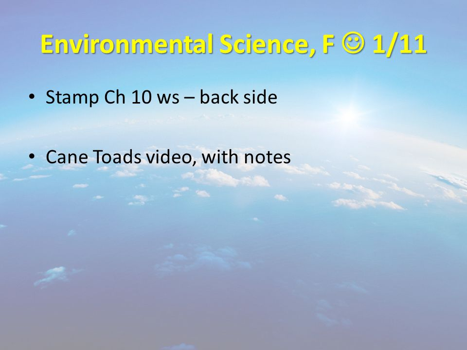 Environmental Science, F 1/11 Stamp Ch 10 ws – back side Cane Toads video, with notes