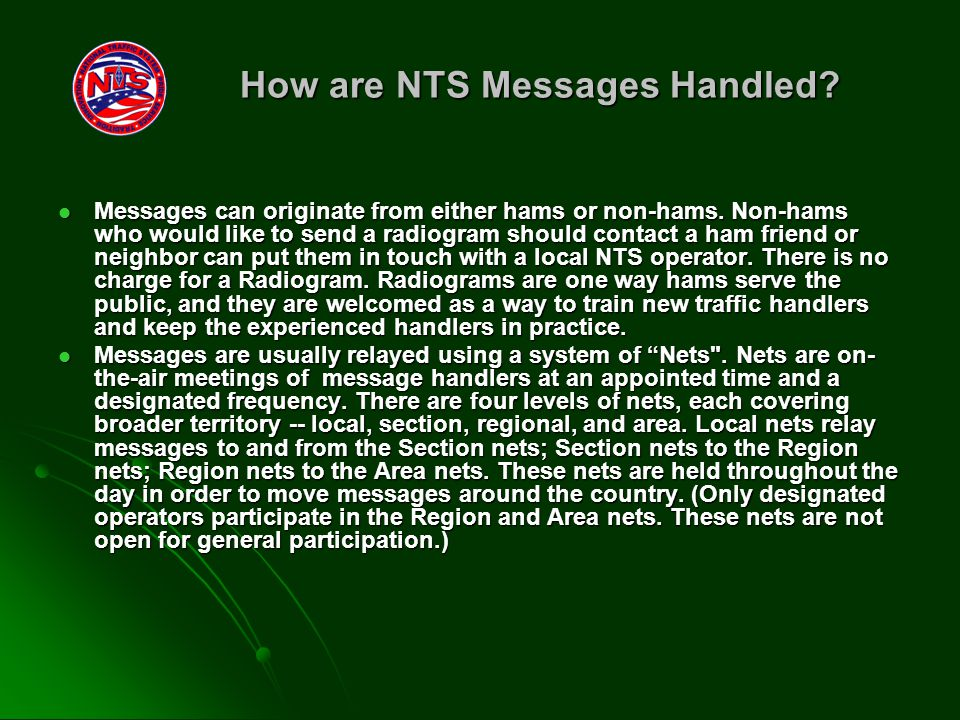 How are NTS Messages Handled. Messages can originate from either hams or non-hams.