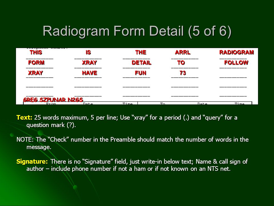 Text: 25 words maximum, 5 per line; Use xray for a period (.) and query for a question mark ( ).