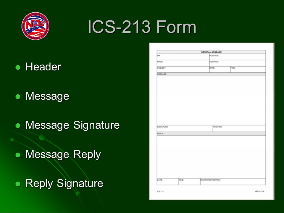ICS-213 Form Header Header Message Message Message Signature Message Signature Message Reply Message Reply Reply Signature Reply Signature