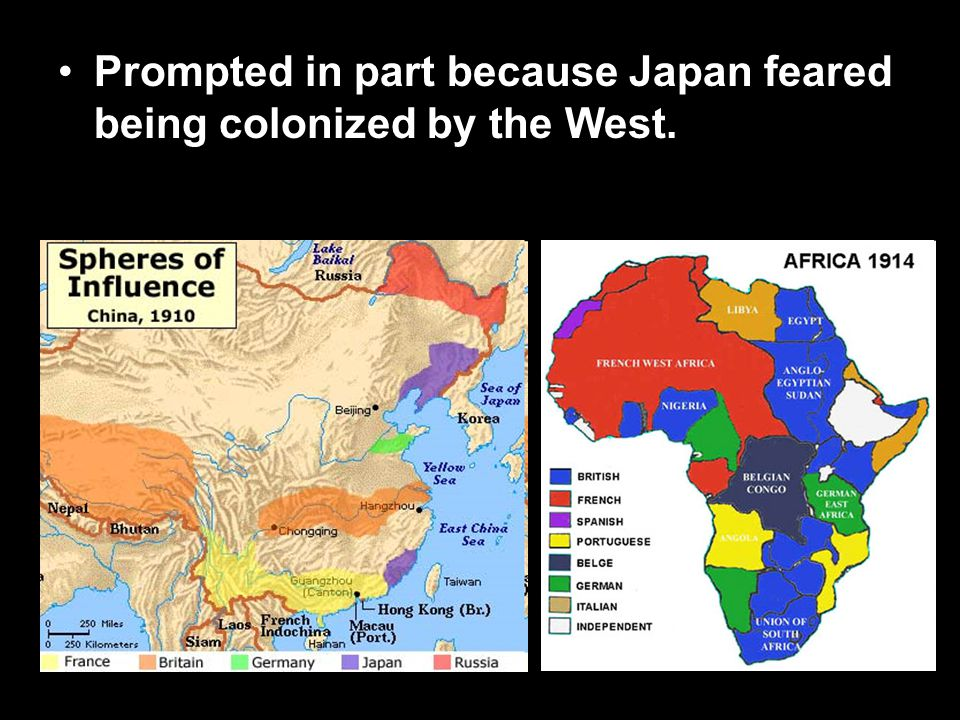Prompted in part because Japan feared being colonized by the West.