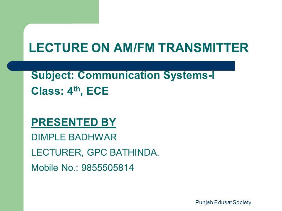 Punjab Edusat Society Block diagram of communication system