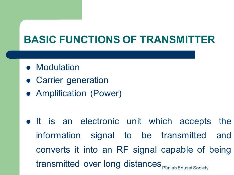 Punjab Edusat Society HIGH LEVEL MODULATION TRANSMITTERS Many of the AM transmitters use the high level modulation technique.