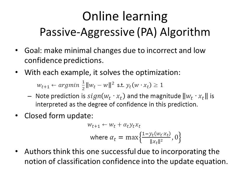 Online learning Passive-Aggressive (PA) Algorithm